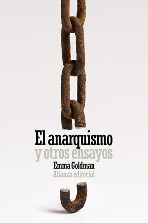 ANARQUISMO Y OTROS ENSAYOS, EL