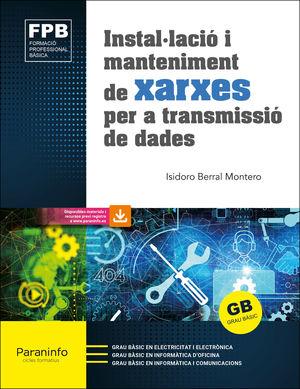 INSTAL·LACIÓ I MANTENIMENT DE XARXES PER A TRANSMISSIÓ DE DADES (ED. 2021)