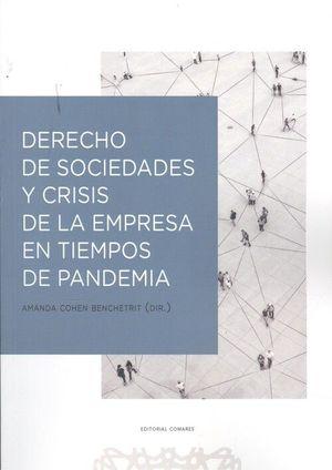 DERECHO DE SOCIEDADES Y CRISIS DE LA EMPRESA EN TIEMPOS DE PANDEMIA
