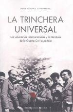 TRINCHERA UNIVERSAL. LOS VOLUNTARIOS INTERNACIONALES Y LA LITERATURA DE LA GUERRA CIVIL ESPAÑOL