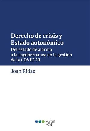 DERECHO DE CRISIS Y ESTADO AUTONÓMICO