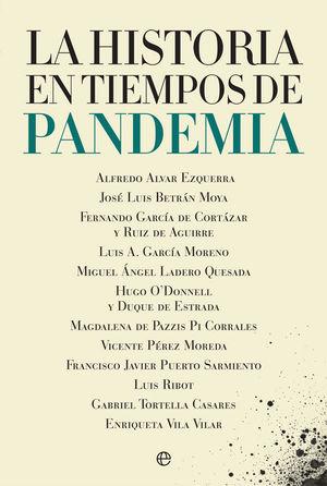 HISTORIA EN TIEMPOS DE PANDEMIA, LA