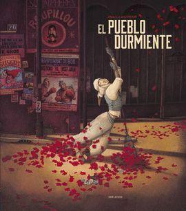 PUEBLO DURMIENTE, EL