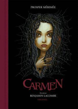 CARMEN (ILUSTRADO POR BENJAMIN LACOMBE)