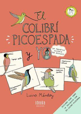 COLIBRÍ PICOESPADA Y YO, EL