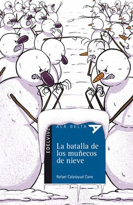 BATALLA DE LOS MUÑECOS DE NIEVE, LA
