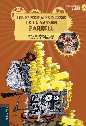 ESPECTRALES SUCESOS DE LA MANSIÓN FARRELL, LOS