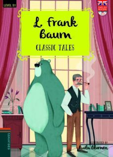 L. FRANK BAUM. CLASSIC TALES