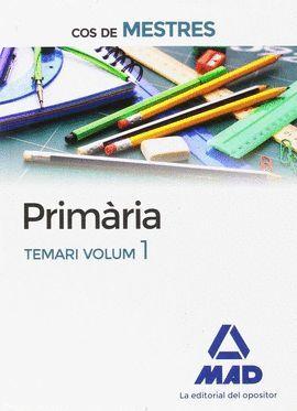 PRIMÀRIA - TEMARI VOL. 1 - COS DE MESTRES