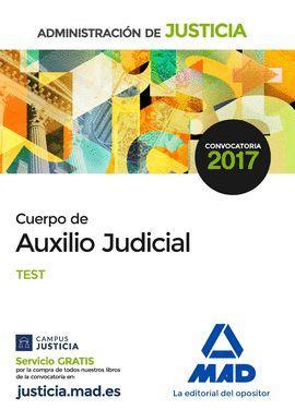 CUERPO DE AUXILIO JUDICIAL DE LA ADMINISTRACIÓN DE JUSTICIA. TEST
