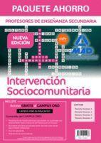 PAQUETE AHORRO INTERVENCIÓN SOCIOCOMUNITARIA CUERPO DE PROFESORES DE ENSEÑANZA SECUNDARIA ( 4 VOLS.)