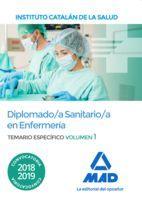 DIPLOMADO/A SANITARIO/A EN ENFERMERÍA DEL INSTITUTO CATALÁN DE LA SALUD. TEMARIO ESPECÍFICO VOLUMEN 1