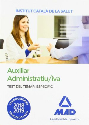 AUXILIAR ADMINISTRATIU/IVA DE L' INSTITUT CATALÀ DE LA SALUT (ICS). TEST DEL TEMARI