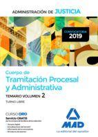 CUERPO DE TRAMITACIÓN PROCESAL Y ADMINISTRATIVA  DE LA ADMINISTRACIÓN DE JUSTICIA. VOL. 2