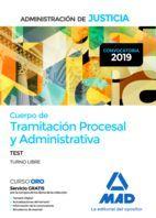 CUERPO DE TRAMITACIÓN PROCESAL Y ADMINISTRATIVA  DE LA ADMINISTRACIÓN DE JUSTICIA. TEST