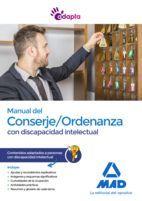 MANUAL DEL CONSERJE/ORDENANZA CON DISCAPACIDAD INTELECTUAL. CONTENIDOS ADAPTADOS A PERSONAS CON DISCAPACIDAD INTELECTUAL.