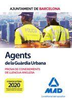 AGENTS DE LA GUÀRDIA URBANA DE L'AJUNTAMENT DE BARCELONA. PROVA DE CONEIXEMENTS DE LLENGUA ANGLESA