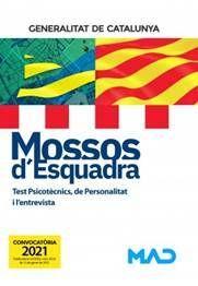 MOSSOS D'ESQUADRA - TEST PSICOTÈCNICS, DE PERSONALITAT I L'ENTREVISTA