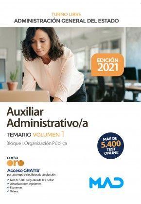 ADMINISTRACION DEL ESTADO.CUERPO GENERAL AUXILIAR - TURNO LIBRE  2021