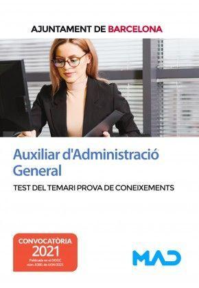 AUXILIAR D'ADMINISTRACIÓ GENERAL DE L´AJUNTAMENT DE BARCELONA - TEST DEL TEMARI PROVA DE CONEIXEMENTS