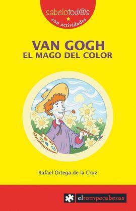 VAN GOGH. EL MAGO DEL COLOR