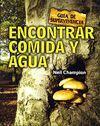 ENCONTRAR COMIDA Y AGUA