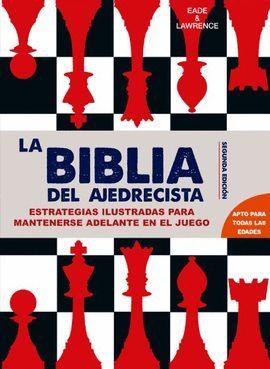 BIBLIA DEL AJEDRECISTA, LA