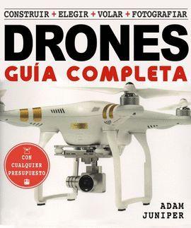 GUÍA COMPLETA DE DRONES, LA