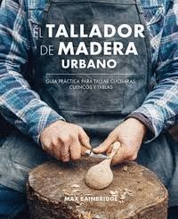 TALLADOR DE MADERA URBANO, EL
