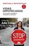 VIDAS HIPOTECADAS