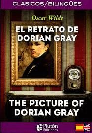 RETRATO DE DORIAN GRAY, EL - BILINGÜE- THE PINTURE OF DORIAN GRAY