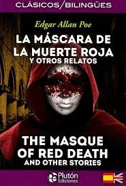 LA MASCARA DE LA MUERTE ROJA Y OTROS RELATOS / THE MASQUE OF THE RED DEATH AND OTHER STORIES