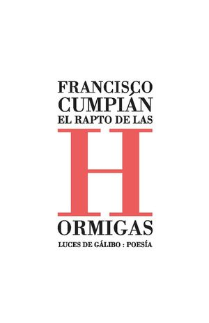 RAPTO DE LAS HORMIGAS, EL