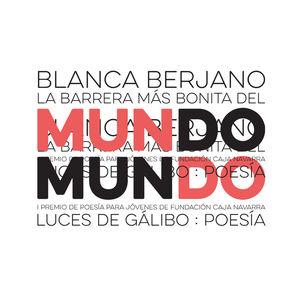 BARRERA MÁS BONITA DEL MUNDO, LA