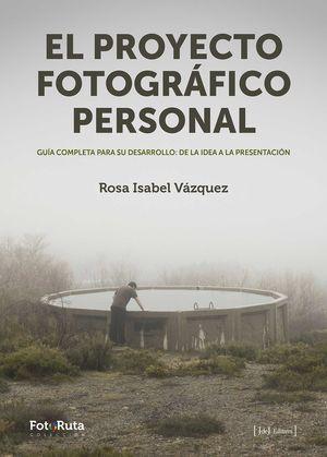 PROYECTO FOTOGRÁFICO PERSONAL, EL