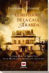 MISTERIO DE LA CASA ARANDA, EL