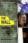 THE WALL. PINK FLOYD