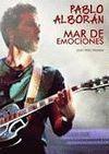 PABLO ALBORÁN - MAR DE EMOCIONES