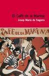 CAFE DE LA MARINA, EL (INCLOU RECURS DIGITAL)