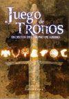 JUEGO DE TRONOS. LOS SECRETOS DEL TRONO DE HIERRO