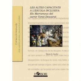 ALTES CAPACITATS A L'ESCOLA INCLUSIVA, LES.
