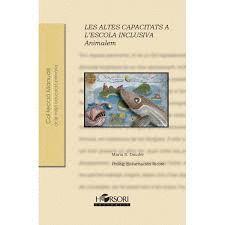 ALTES CAPACITATS A L'ESCOLA INCLUSIVA, LES
