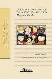MAGICUS MUNDUS. LAS ALTAS CAPACIDADES EN LA ESCUELA INCLUSIVA