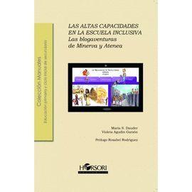ALTAS CAPACIDADES EN LA ESCUELA INCLUSIVA, LAS