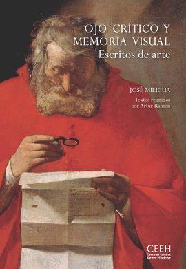 OJO CRÍTICO Y MEMORIA VISUAL. ESCRITOS DE ARTE