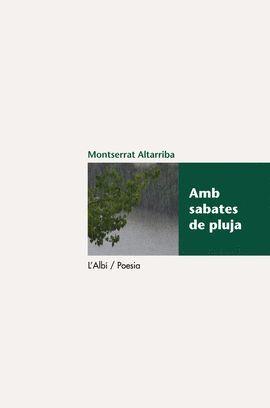 AMB SABATES DE PLUJA. ALTARRIBA, MONTSERRAT. 9788415269274 La Llar ...
