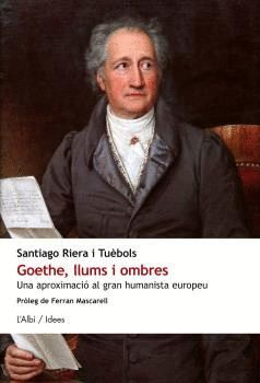 GOETHE, LLUMS I OMBRES