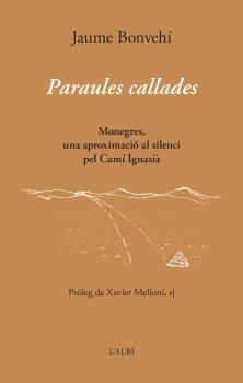 PARAULES CALLADES
