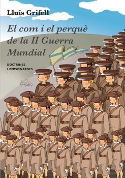 EL COM I EL PERQUÈ DE LA II GUERRA MUNDIAL