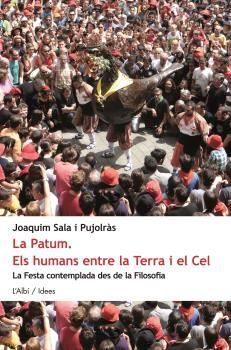 PATUM, LA. ELS HUMANS ENTRE LA TERRA I EL CEL